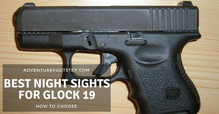 best-night-sights-for-glock-19-reviews