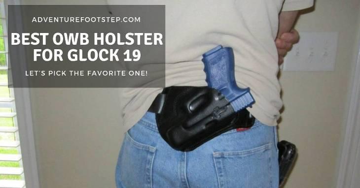 best-owb-holster-for-glock-19