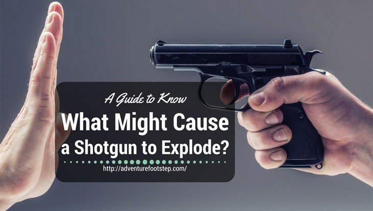 What-Might-Cause-a-Shotgun-to-Explode