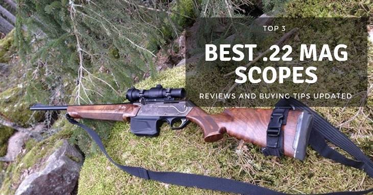 Best-22-Mag-Scope-Reviews