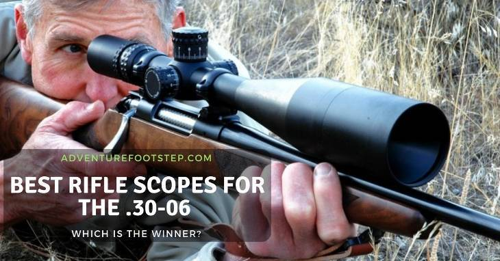 Best-Rifle-Scope-for-30-06-reviews