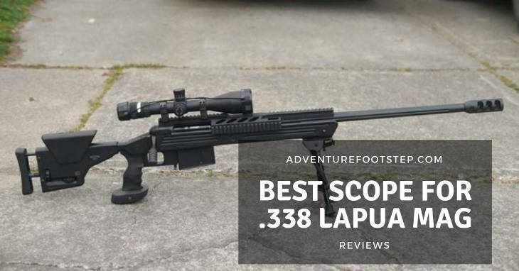 Best-Scope-for-.338-Lapua-Mag-Reviews