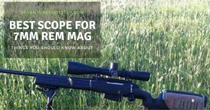 Best-Scope-for-7mm-Rem-Mag-Reviews