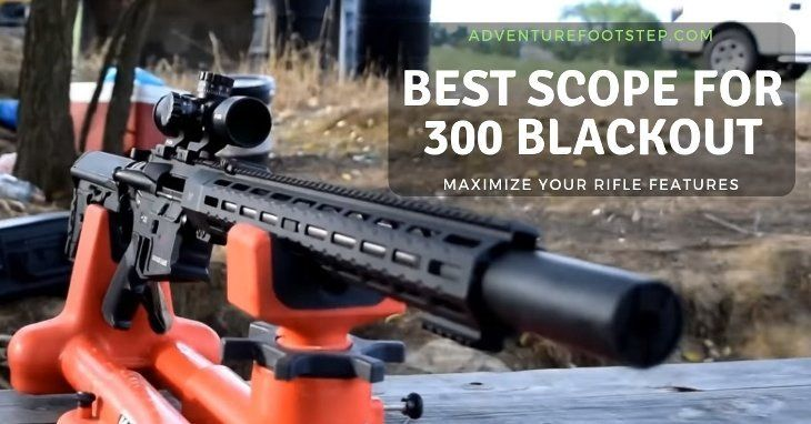 best-scope-for-300-blackout-reviews