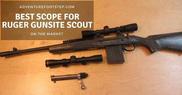 best-scope-for-ruger-gunsite-scout