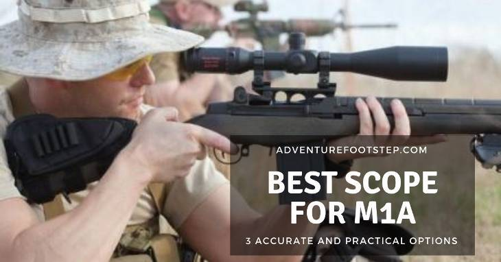 best-scopes-for-m1a
