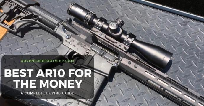 best-ar-10-for-the-money