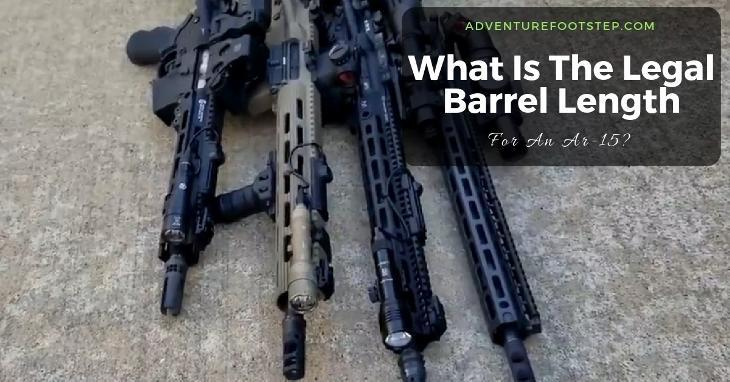 what-is-the-legal-barrel-length-for-an-ar-15