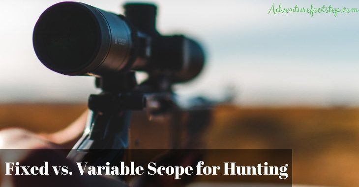 Fixed-Vs-Variable-Scope-for-Hunting