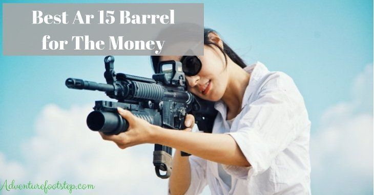 best-ar-15-barrels-for-the-money