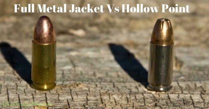 full-metal-jacket-vs-hollow-point