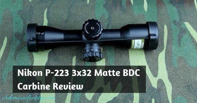 nikon-p-223-3x32-matte-bdc-carbine-review