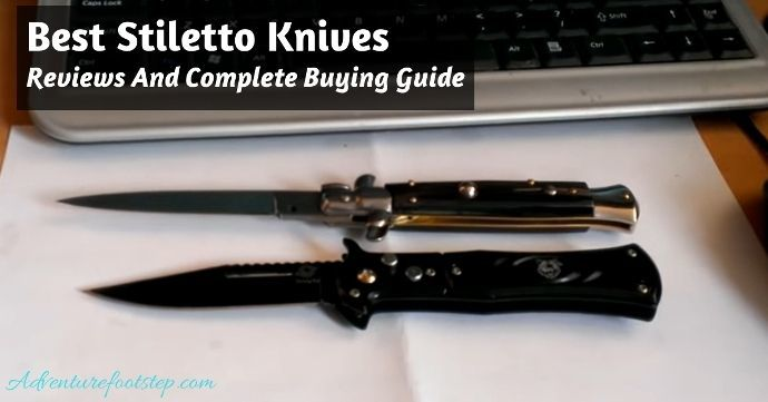 Best-Stiletto-Knives