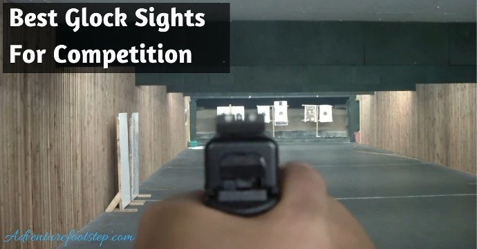 Best-Glock-Sights-For-Competition