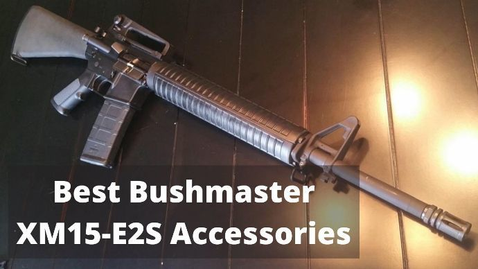Best-Bushmaster-XM15-E2S-Accessories