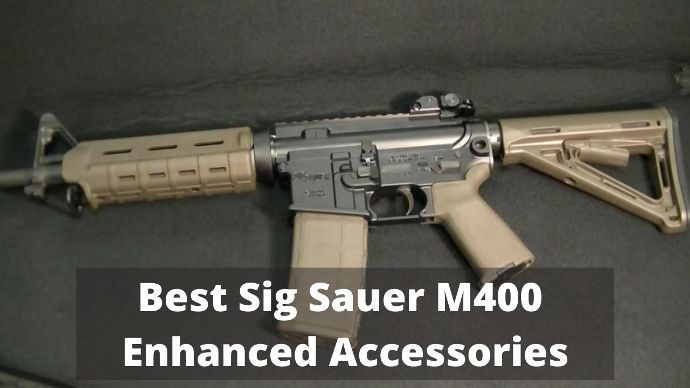 best-sig-sauer-m400-enhanced-accessories