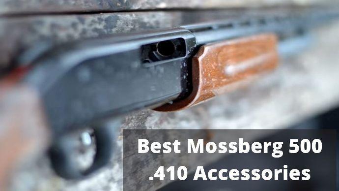 Best-Mossberg-500-.410-Accessories